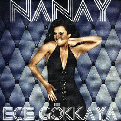 Ece Gökkaya – Nanay